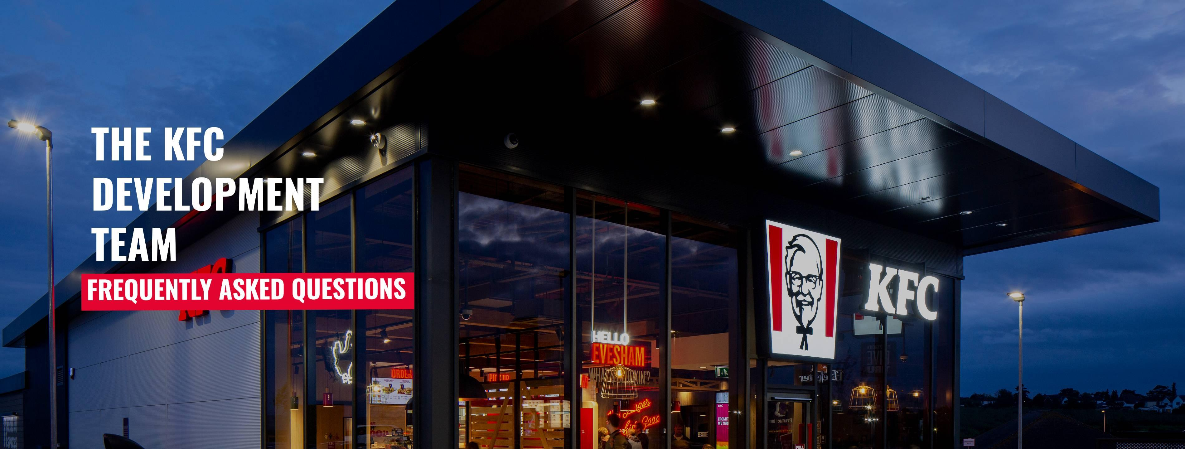 KFC DEVELOPMENT FAQS